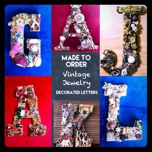 "Made to Order ""One of a Kind"" vntg jewelry letters"